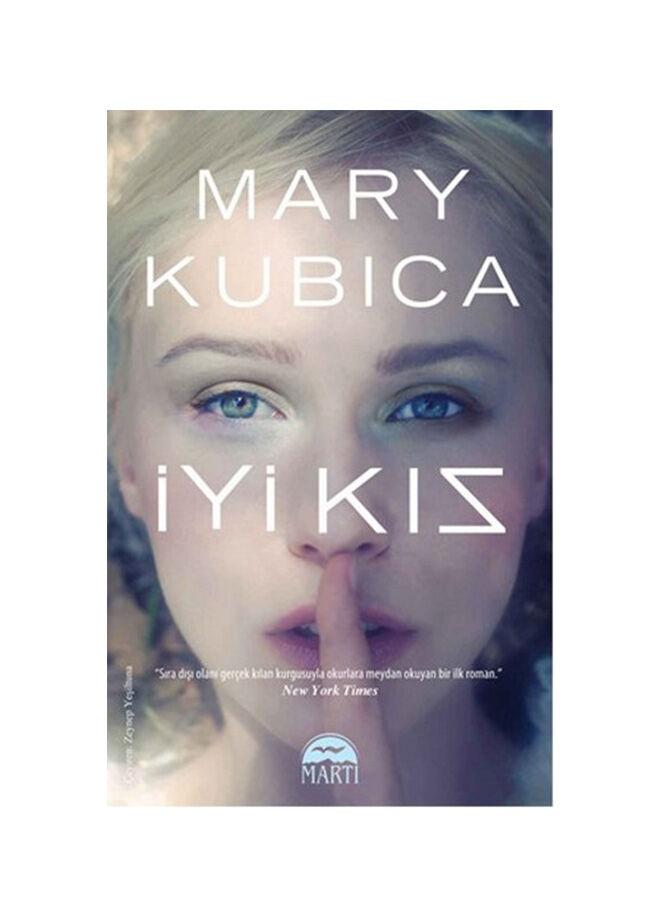 Mary Kubıca - İyi Kız