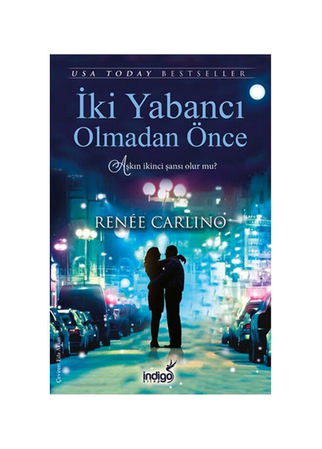 Renee Carlino - İki Yabancı Olmadan Önce