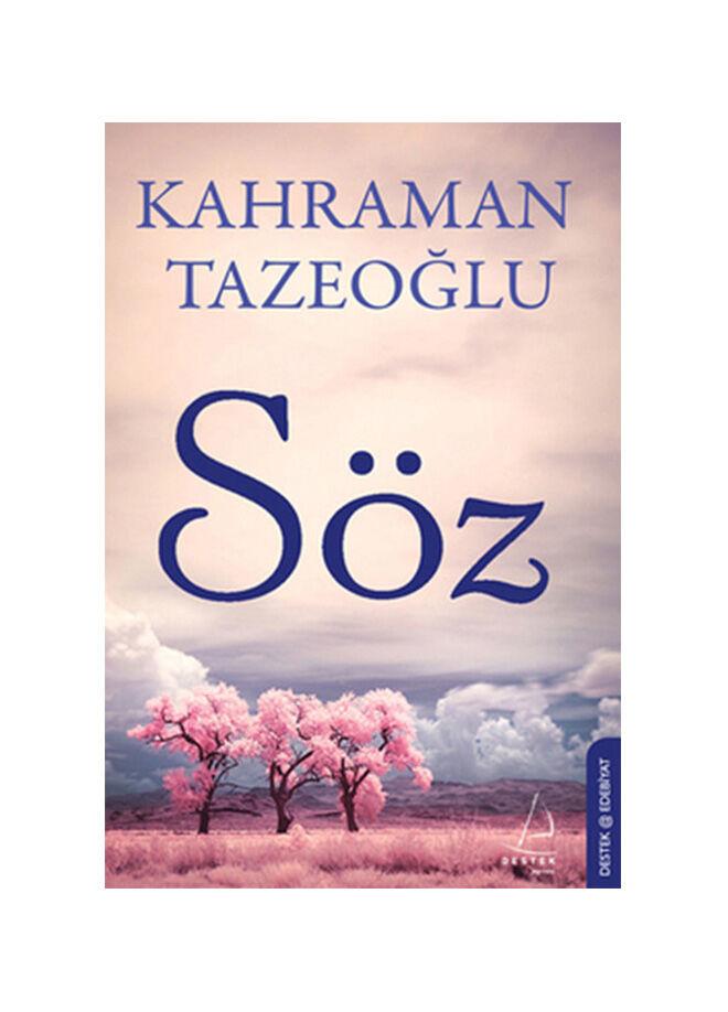 Destek yayınları Kahraman Tazeoğlu - Söz