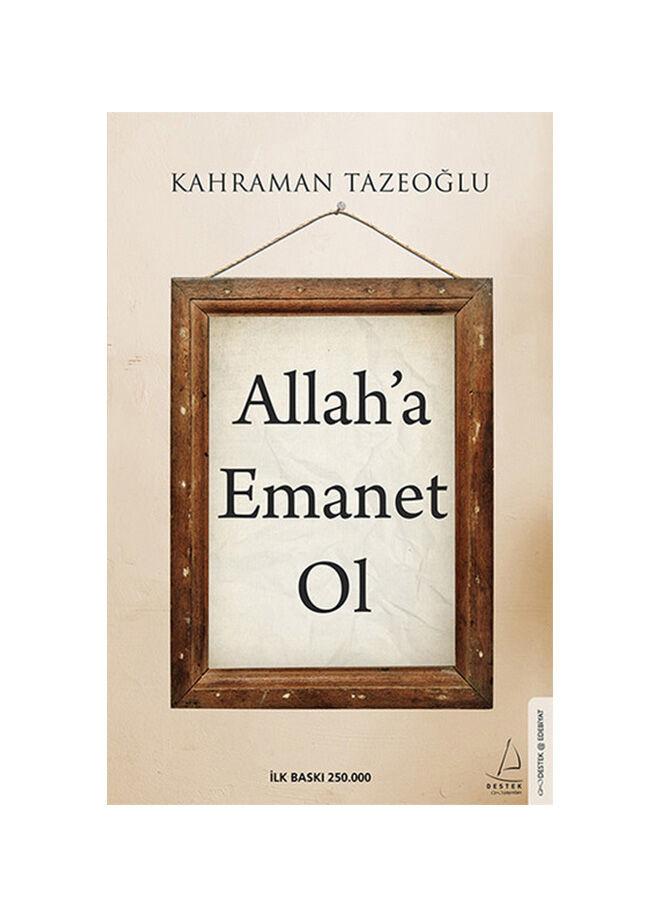 Destek yayınları Kahraman Tazeoğlu - Allah'A Emanet Ol