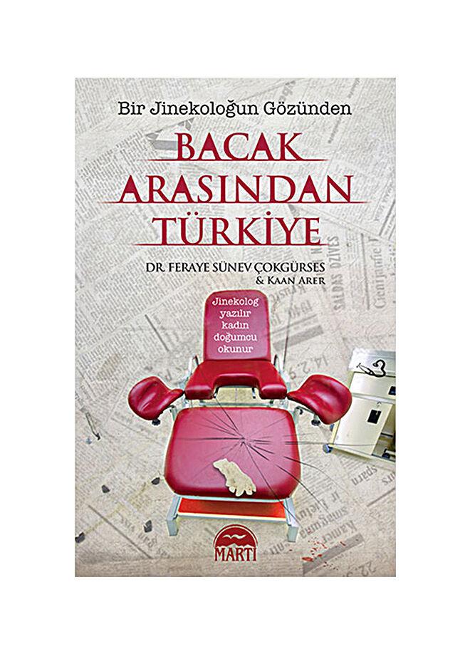 Martı yayınları Feraye Sünev Çokgürses - Bacak Arasından Türkiye