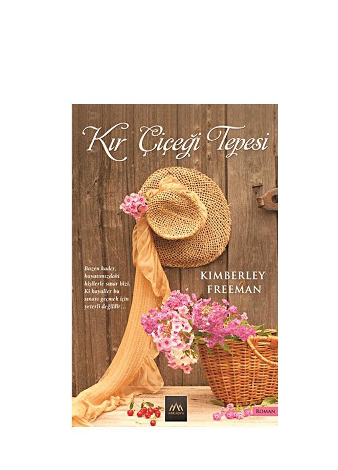 Kimberley Freeman - Kır Çiçeği Tepesi