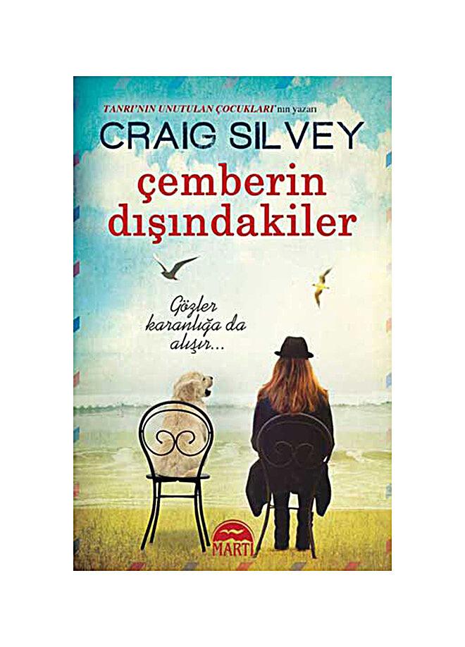 Martı yayınları Craig Silvey - Çemberin Dışındakiler