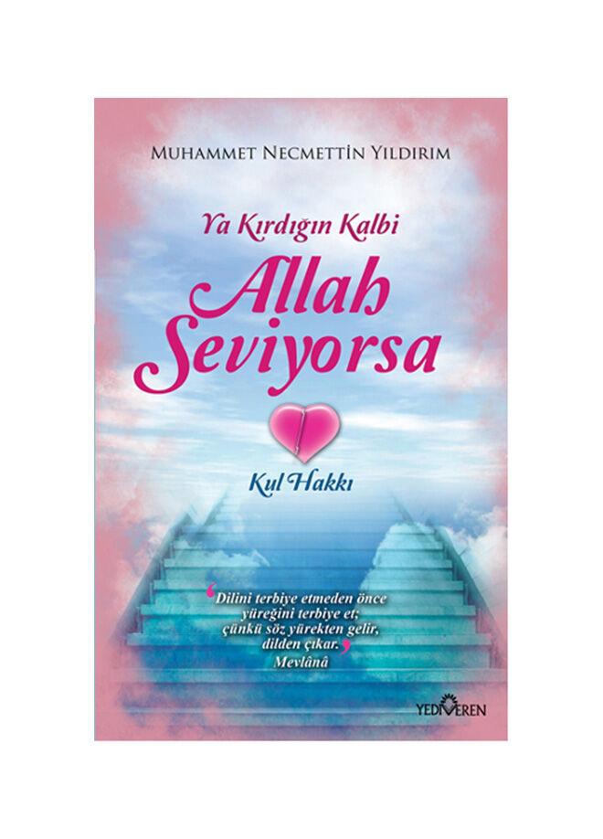 Yediveren yayınları Muhammet Necmettin Yıldırım - Ya Kırdığın Kalbi Allah Seviyorsa