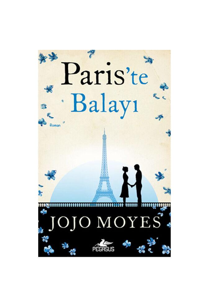 Pegasus yayınları Jojo Moyes - Pariste Balayı