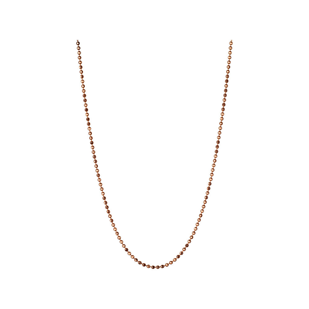 Essentials 18ct Rose Gold 1mm Ball Chain, , hires