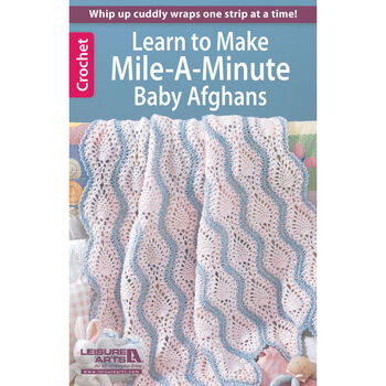 Learn To Crochet Mile A Minute Baby
