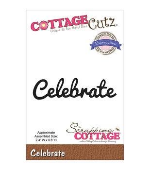 CottageCutz Expressions Celebrate Die