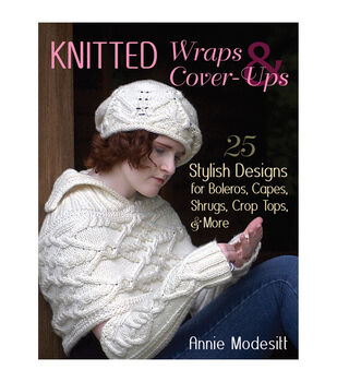 Annie Modesitt Knitted Wraps & Cover-Ups Knitting Book