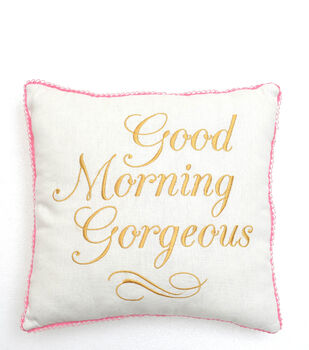 Valentine's Day Good Morning Gorgeous Pillow