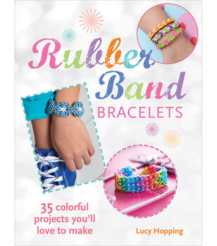 Rubber Band Bracelets Softcover Book