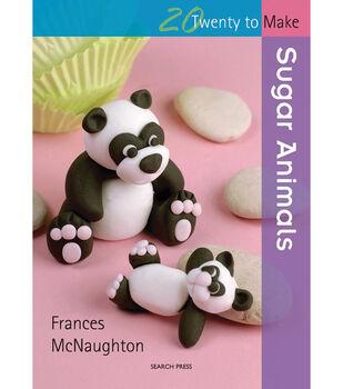 Search Press Books-20 To Make Sugar Animals