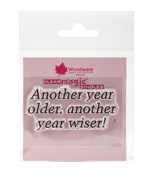Woodware Craft Collection Clear Magic Single Stamps-Another Year Older