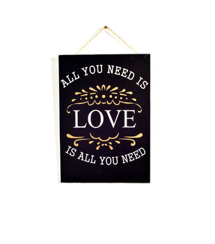 MDF Wall Plaque-All You Need Is Love