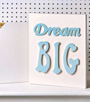 "Dream Big Canvas-11""x14"""
